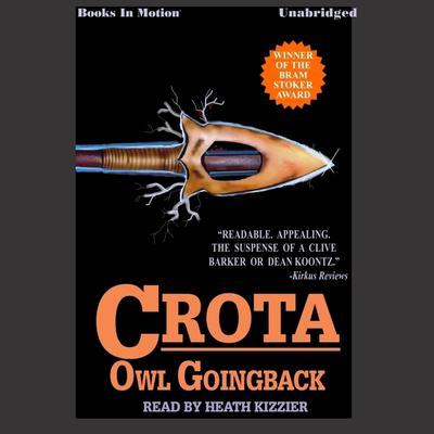 Crota Audiobook, by Owl Goingback