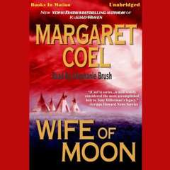 Wife of Moon Audiobook, by Margaret Coel
