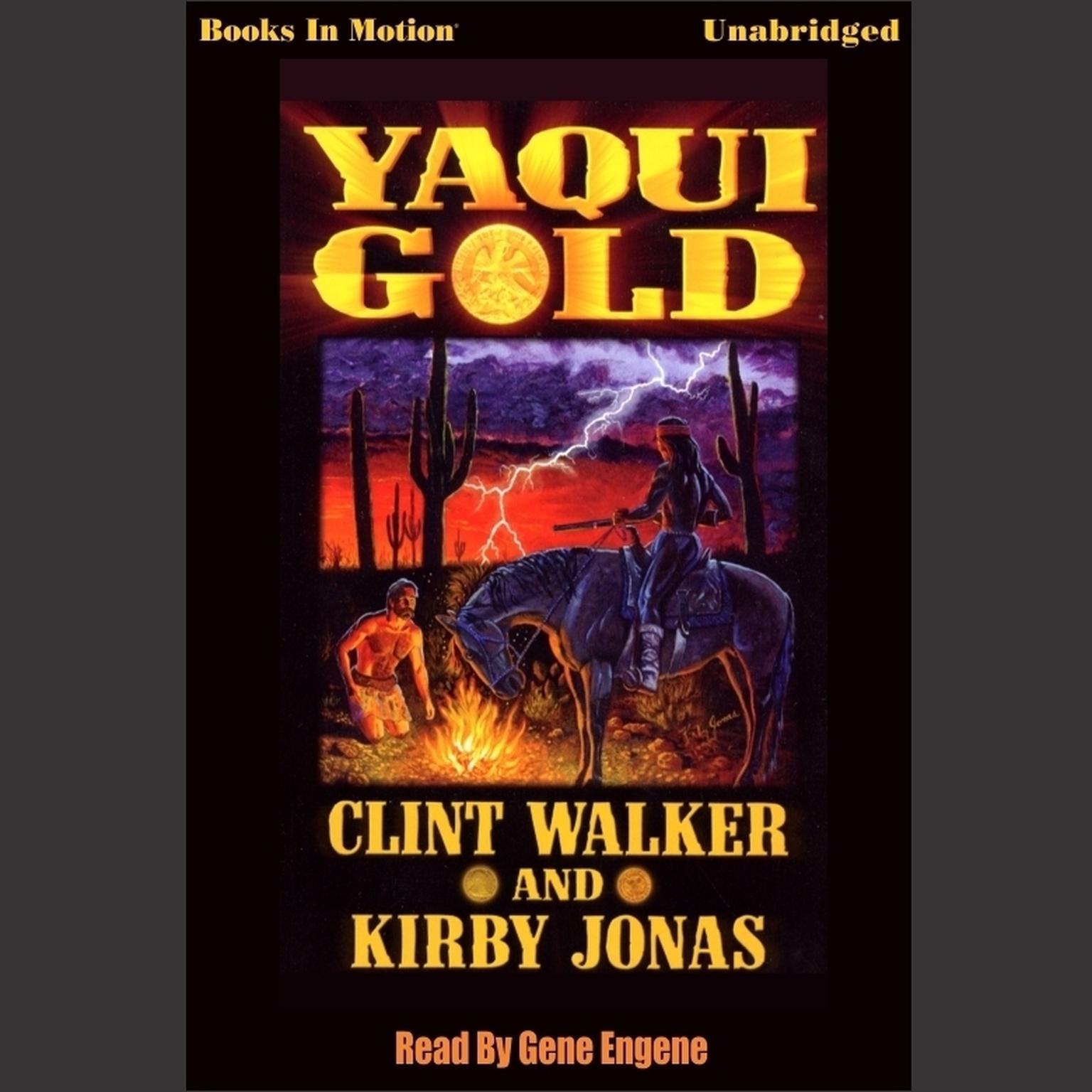 Yaqui Gold Audiobook, by Clint Walker