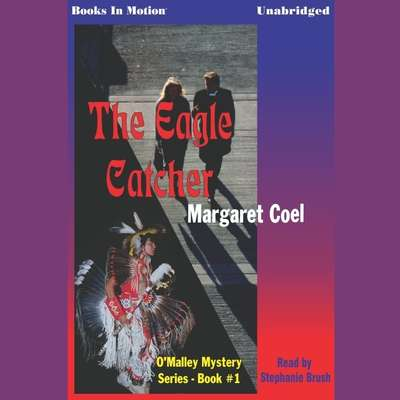 The Eagle Catcher Audiobook, by Margaret Coel