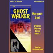 The Ghost Walker Audiobook, by Margaret Coel