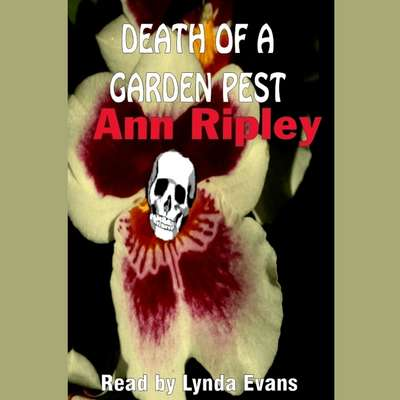 Death of a Garden Pest Audiobook, by Ann Ripley