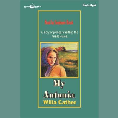 My Antonia Audiobook, by Willa Cather