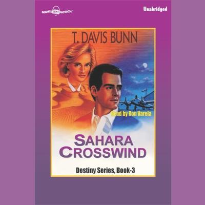 Sahara Crosswind Audiobook, by T. Davis Bunn