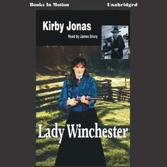 Lady Winchester Audiobook, by Kirby Jonas