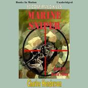 Marine Sniper Audiobook, by Charles Henderson