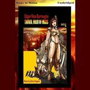 Thuvia, Maid of Mars Audiobook, by Edgar Rice Burroughs