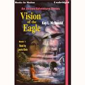 Vision of the Eagle Audiobook, by Kay L. McDonald