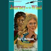 Journey on the Wind Audiobook, by Kay L. McDonald