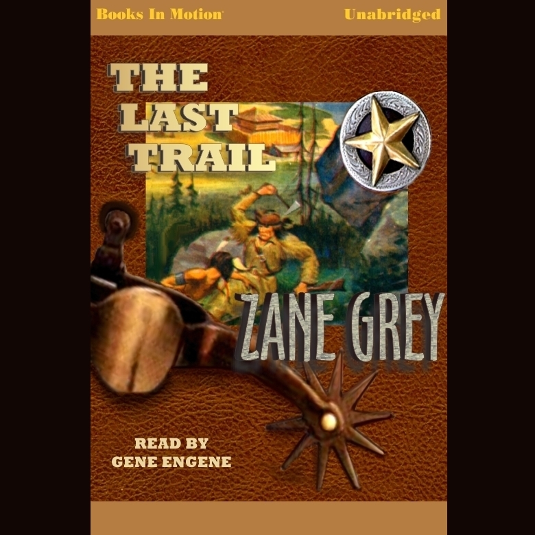 Printable The Last Trail Audiobook Cover Art