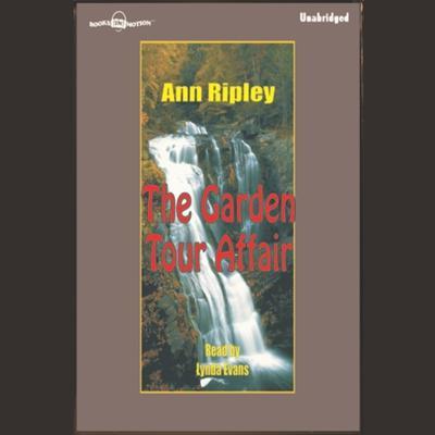 The Garden Tour Affair Audiobook, by Ann Ripley