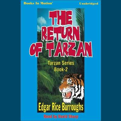 The Return of Tarzan Audiobook, by Edgar Rice Burroughs