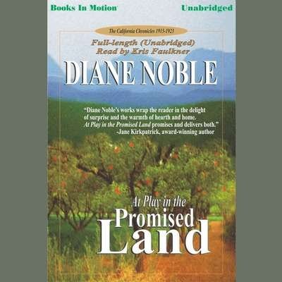 At Play in the Promised Land Audiobook, by Diane Noble