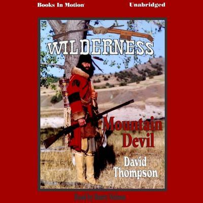 Mountain Devil Audiobook, by David Thompson