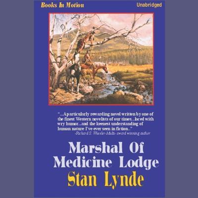 Marshal of Medicine Lodge Audiobook, by Stan Lynde