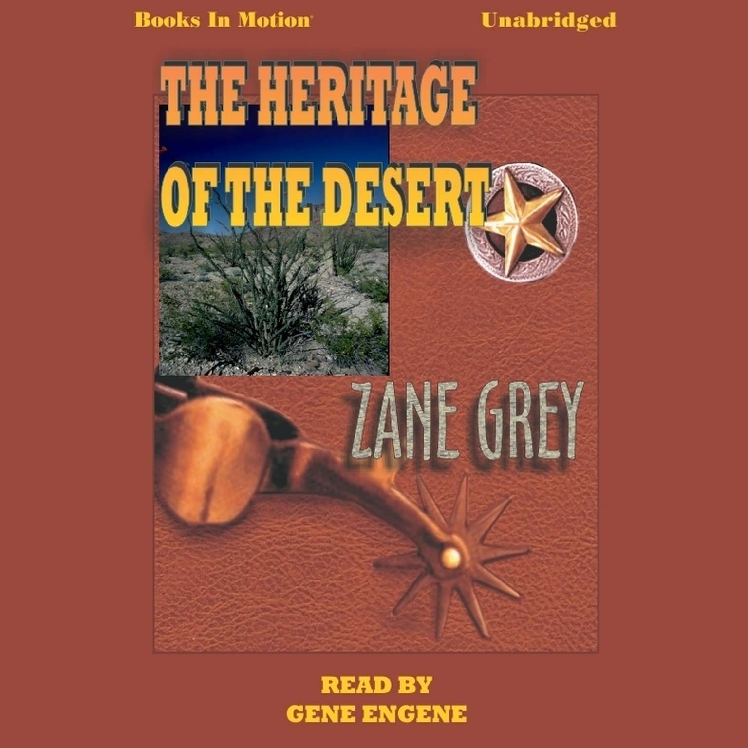 The Heritage Of The Desert Audiobook, by Zane Grey