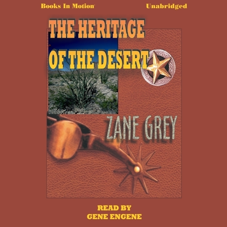Printable The Heritage Of The Desert Audiobook Cover Art