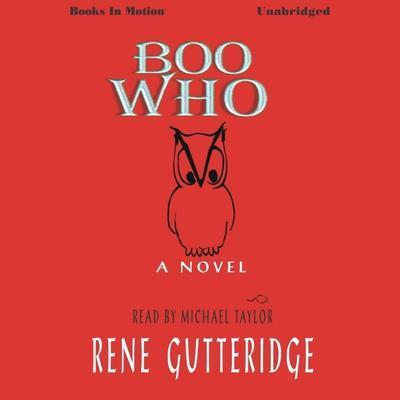 Boo Who Audiobook, by Rene Gutteridge