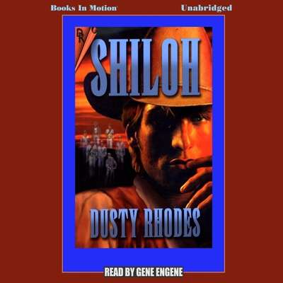 Shiloh Audiobook, by Dusty Rhodes