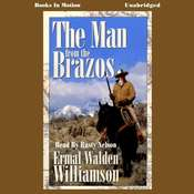 The Man from the Brazos Audiobook, by Ermal Walden Williamson