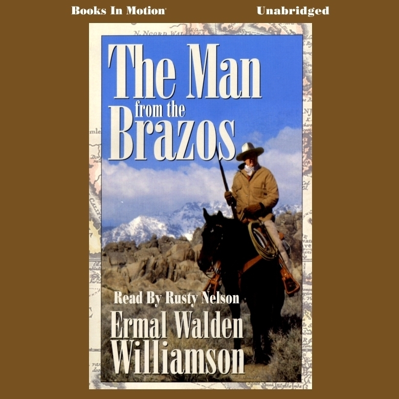 Printable The Man from the Brazos Audiobook Cover Art