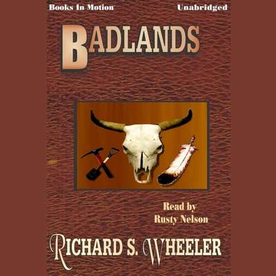 Badlands Audiobook, by Richard S. Wheeler