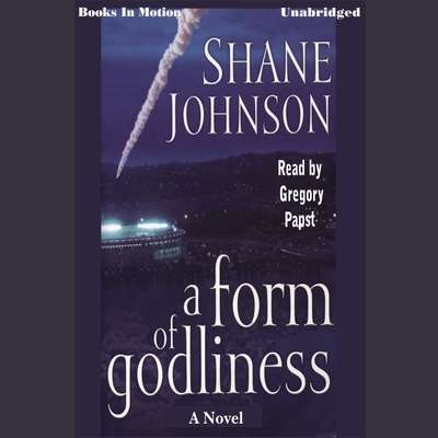 A Form of Godliness Audiobook, by Shane Johnson