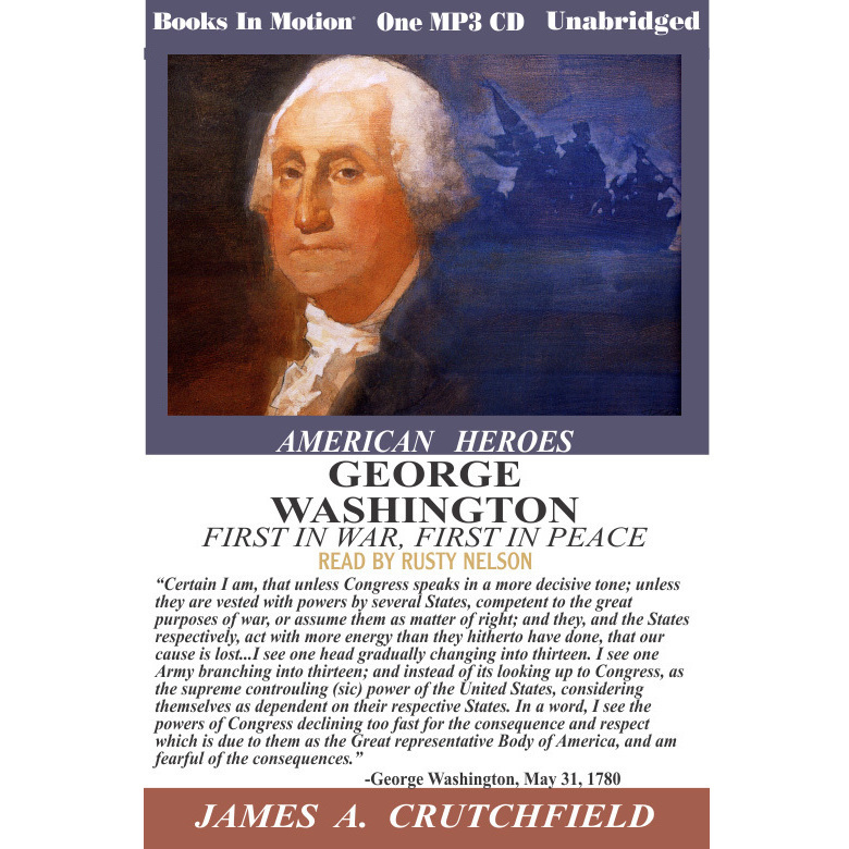 Printable George Washington, First in War First in Peace Audiobook Cover Art