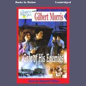 Gate of his Enemies Audiobook, by Gilbert Morris