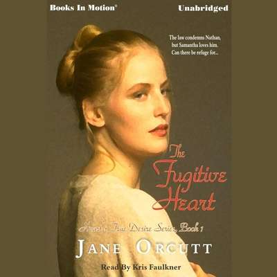 The Fugitive Heart Audiobook, by Jane Orcutt
