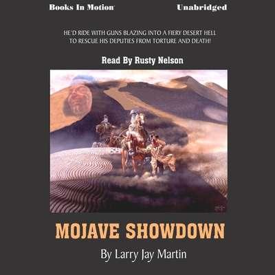 Mojave Showdown Audiobook, by Larry Jay Martin