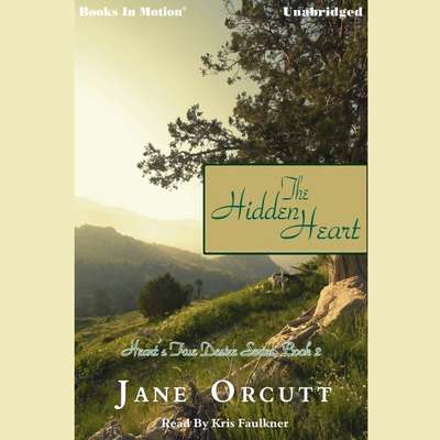 The Hidden Heart Audiobook, by Jane Orcutt