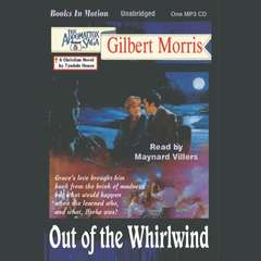 Out of the Whirlwind Audiobook, by Gilbert Morris