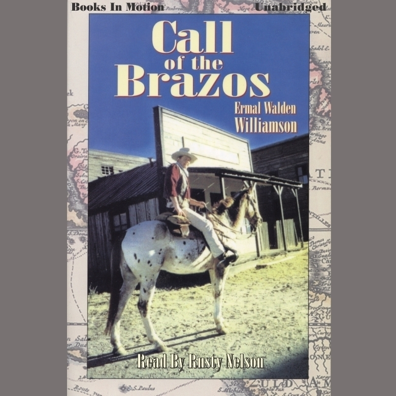 Printable Call of the Brazos Audiobook Cover Art