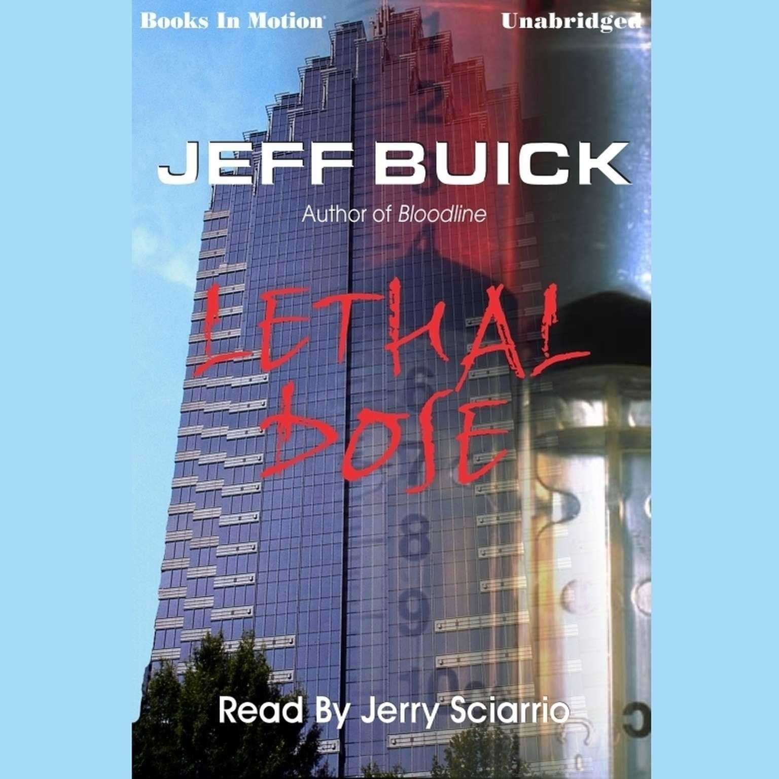Lethal Dose Audiobook, by Jeff Buick