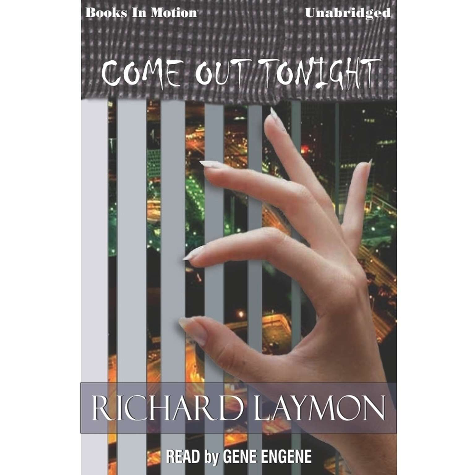 Come Out Tonight Audiobook, by Richard Laymon