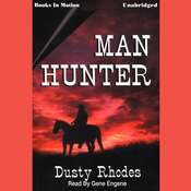 Man Hunter Audiobook, by Dusty Rhodes