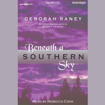 Beneath a Southern Sky Audiobook, by Deborah Raney