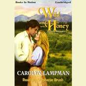 Wild Honey Audiobook, by Carolyn Lampman