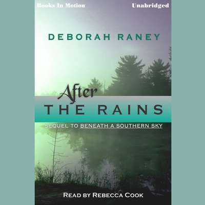 After the Rains Audiobook, by Deborah Raney