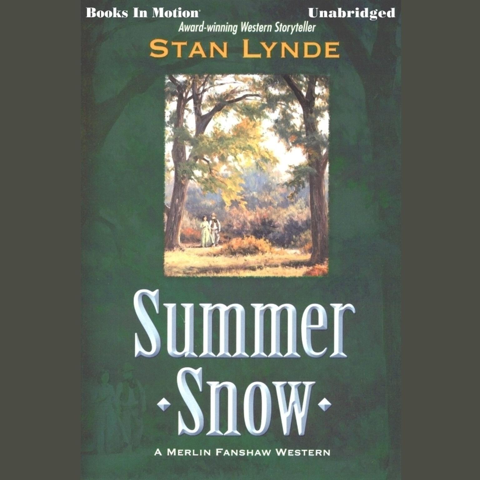 Summer Snow Audiobook, by Stan Lynde