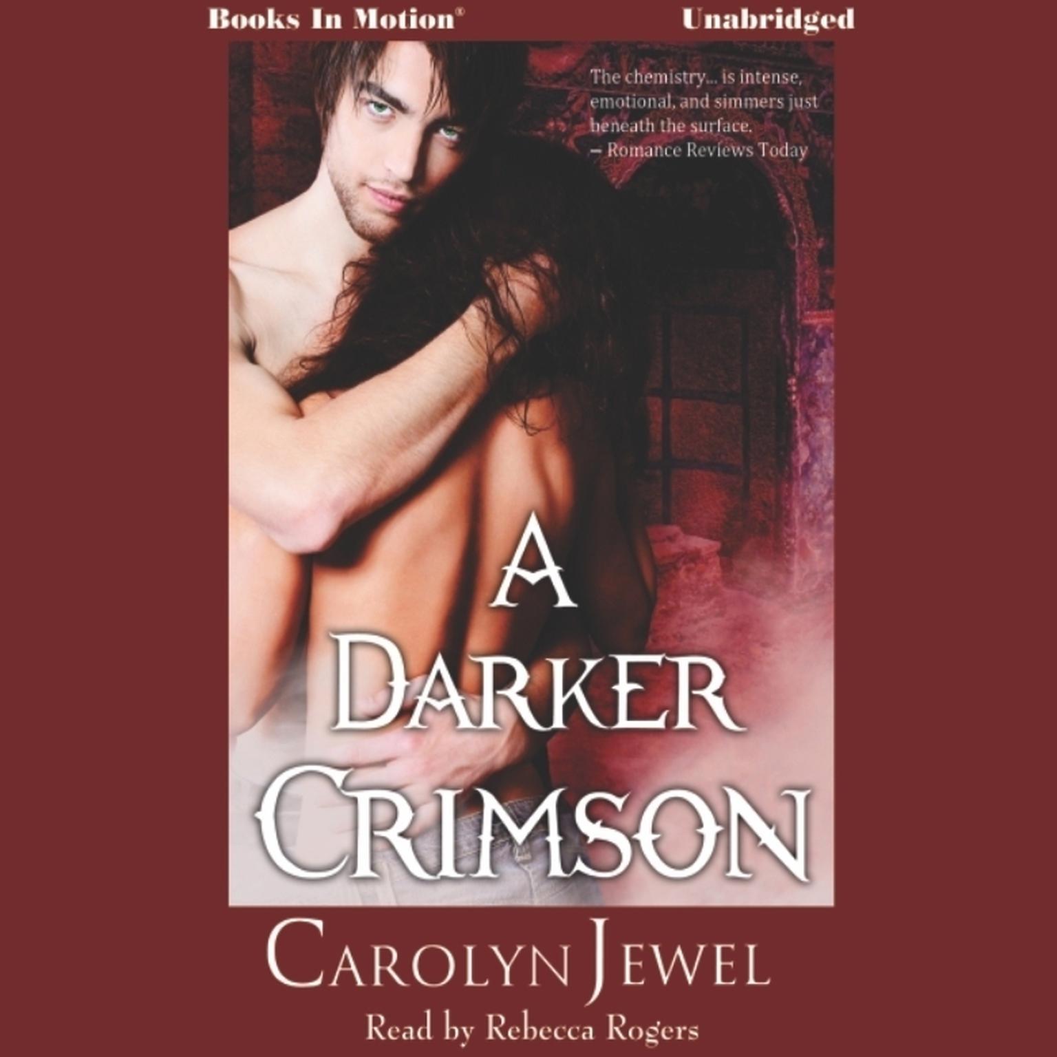 A Darker Crimson Audiobook, by Carolyn Jewel