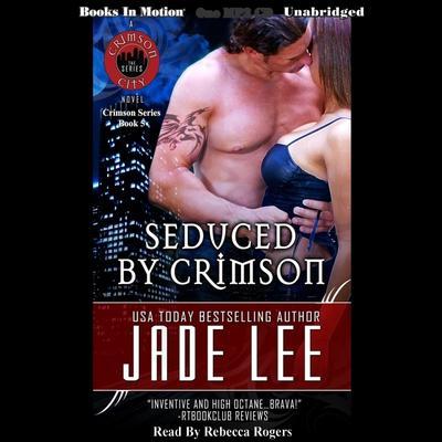 Seduced by Crimson Audiobook, by Jade Lee