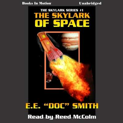 Skylark of Space Audiobook, by E.E. 'Doc' Smith