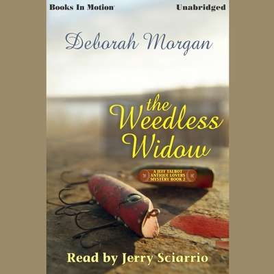 The Weedless Widow Audiobook, by Deborah Morgan
