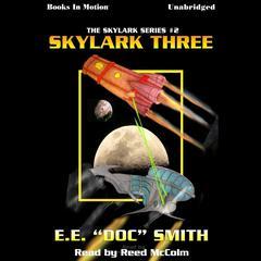 Skylark Three Audiobook, by E.E. 'Doc' Smith