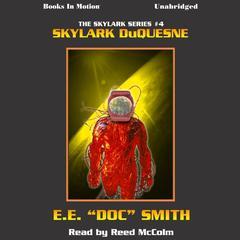 Skylark Duquesne Audiobook, by E.E. 'Doc' Smith