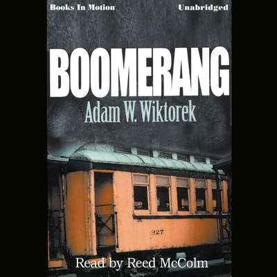 Boomerang Audiobook, by Adam W. Wiktorek