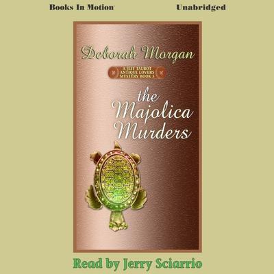 The Majolica Murders Audiobook, by Deborah Morgan