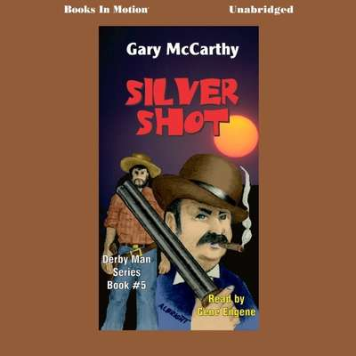 Silver Shot Audiobook, by Gary McCarthy